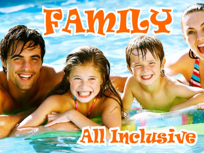Family Summer All Inclusive
